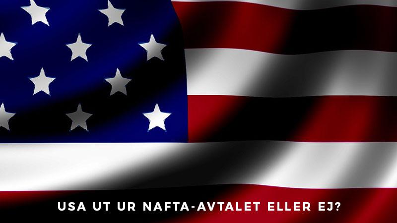 USA-ut-ur-NAFTA-avtalet-eller-ej